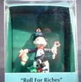 Roll for riches