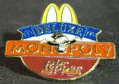 [McDonalds MONOPOLY pin]