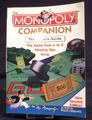 The MONOPOLY companion : the player's guide : the game from A to Z winning tips trivia / by Mr. Monopoly as told to Philip Orbanes