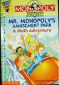 MONOPOLY junior Mr. MONOPOLY's amusement park : a math adventure / by Jackie Glassman ; illustrated by Jim Talbot