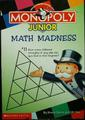 MONOPOLY Junior math madness, or, 13 1 20 8      13 1 4 14 5 19 19 / by Howie Dwein and I.M Fien