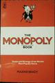 The MONOPOLY book : strategy and tactics of the world's most popular game / Maxine Brady